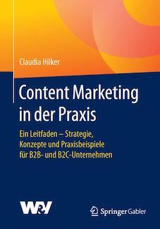 Hilker-Content-Marketing Content Marketing – für viele ein Buch mit sieben Siegeln